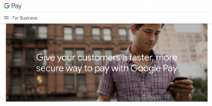 Then comes the product of the most recognizable name that circulates around the world, Google Pay
